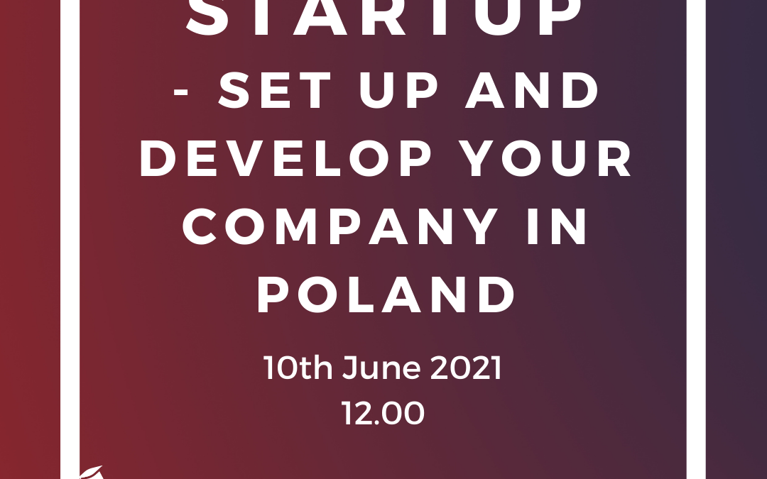 FREE WEBINAR: Startup – set up and develop your company in Poland