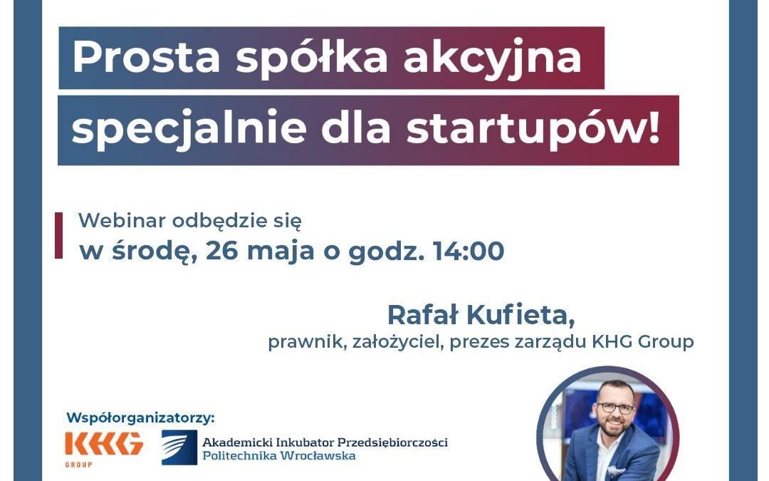 Prosta Spółka Akcyjna dla startupów – darmowy webinar!